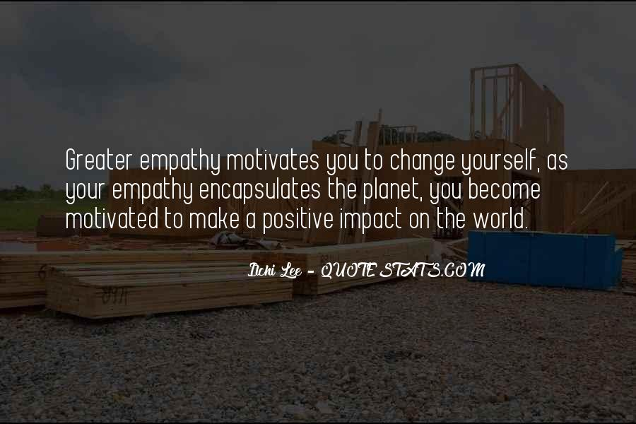 Quotes About Impact On The World #1286165
