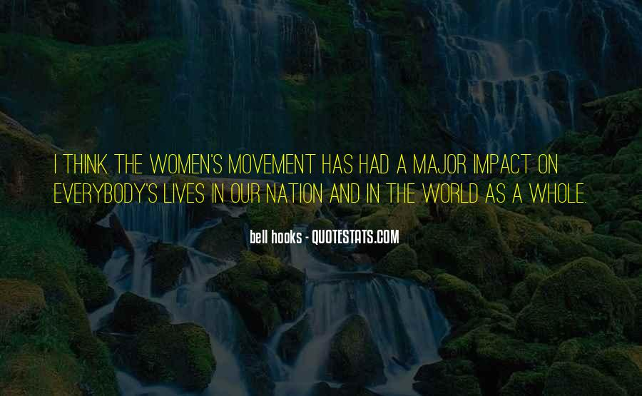 Quotes About Impact On The World #1315404