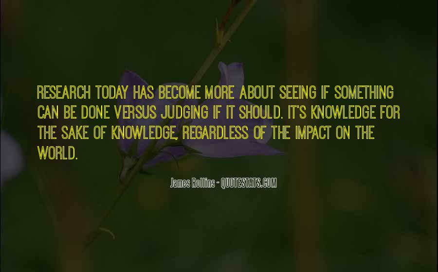 Quotes About Impact On The World #1433104