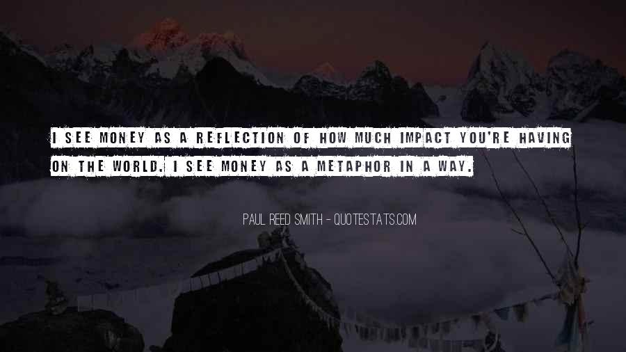 Quotes About Impact On The World #157763
