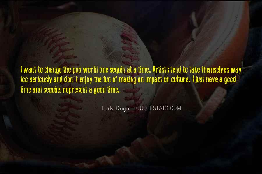 Quotes About Impact On The World #174506