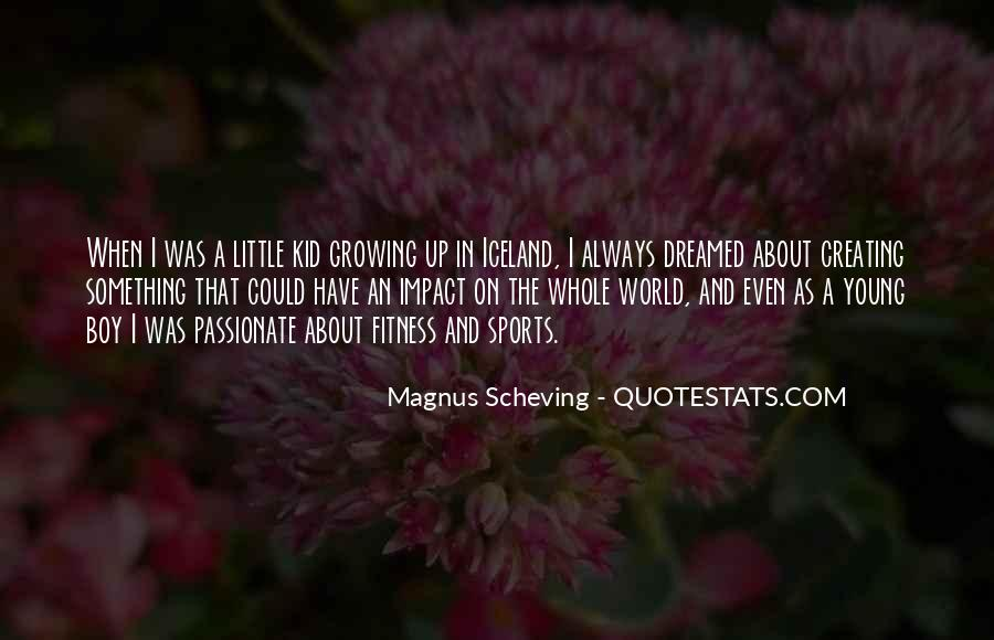 Quotes About Impact On The World #228979
