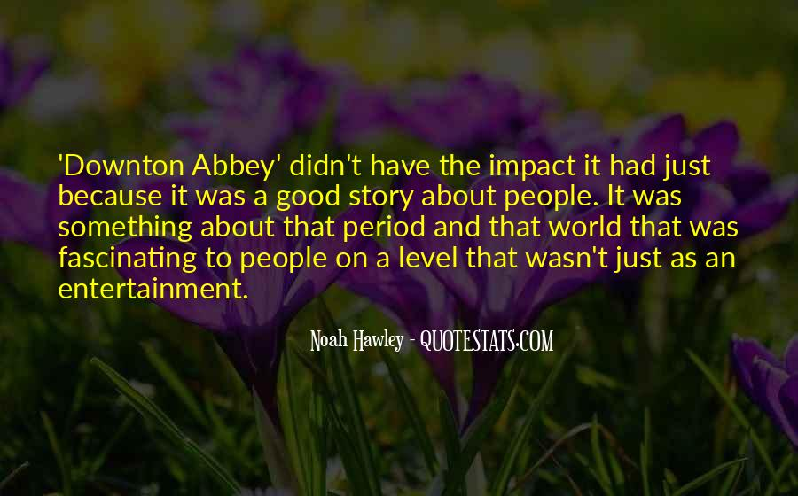Quotes About Impact On The World #255052