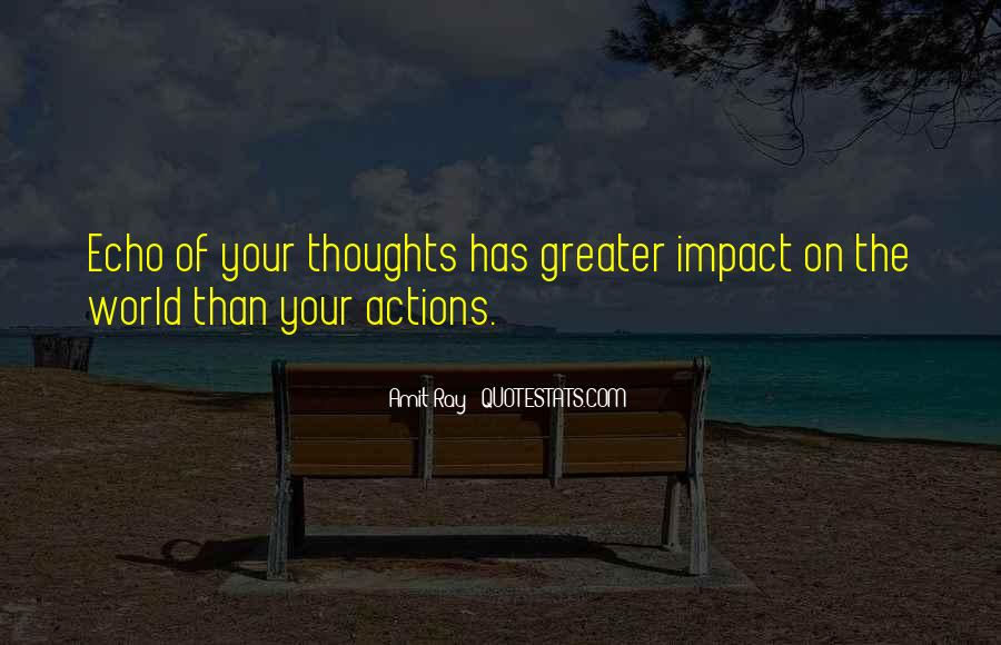 Quotes About Impact On The World #388990