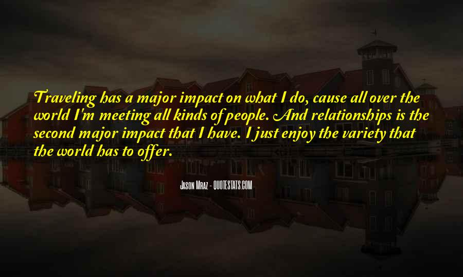 Quotes About Impact On The World #39726