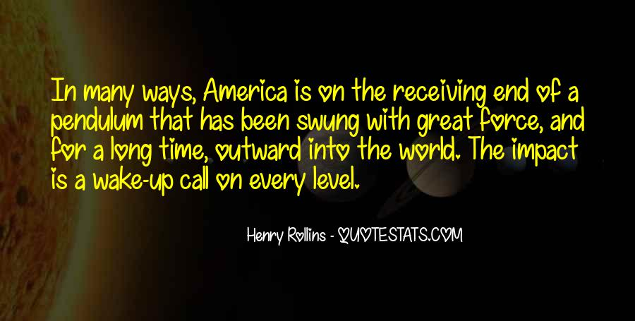 Quotes About Impact On The World #469706