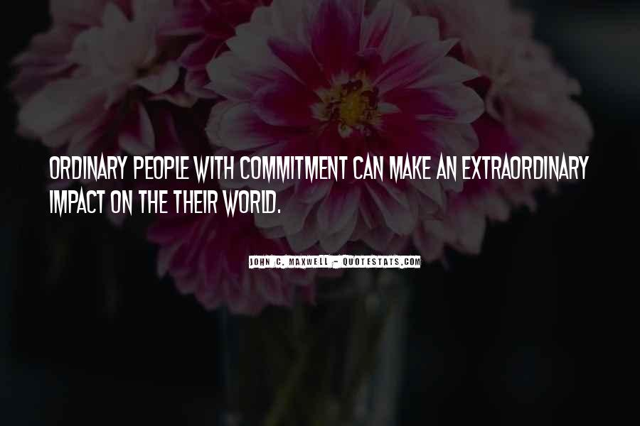 Quotes About Impact On The World #580295