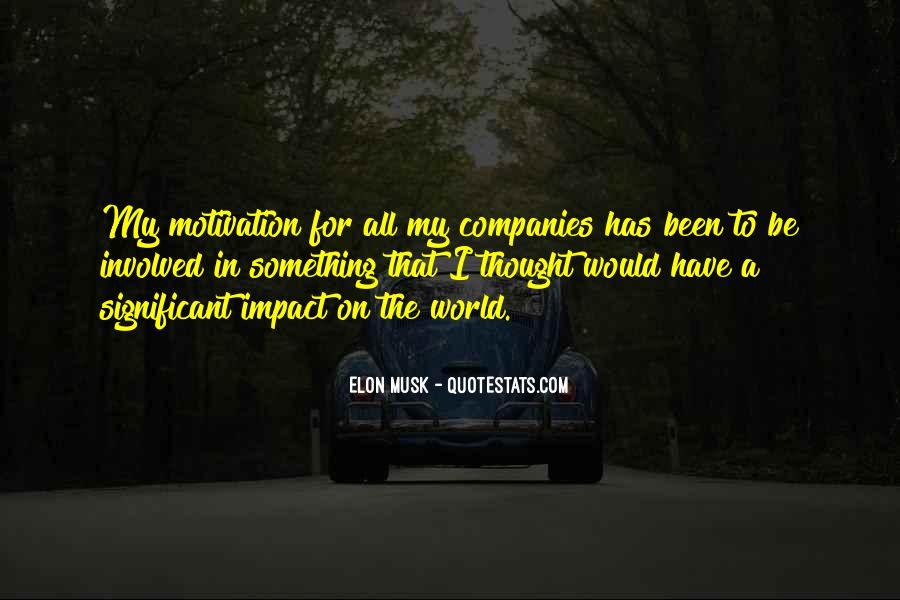 Quotes About Impact On The World #626180