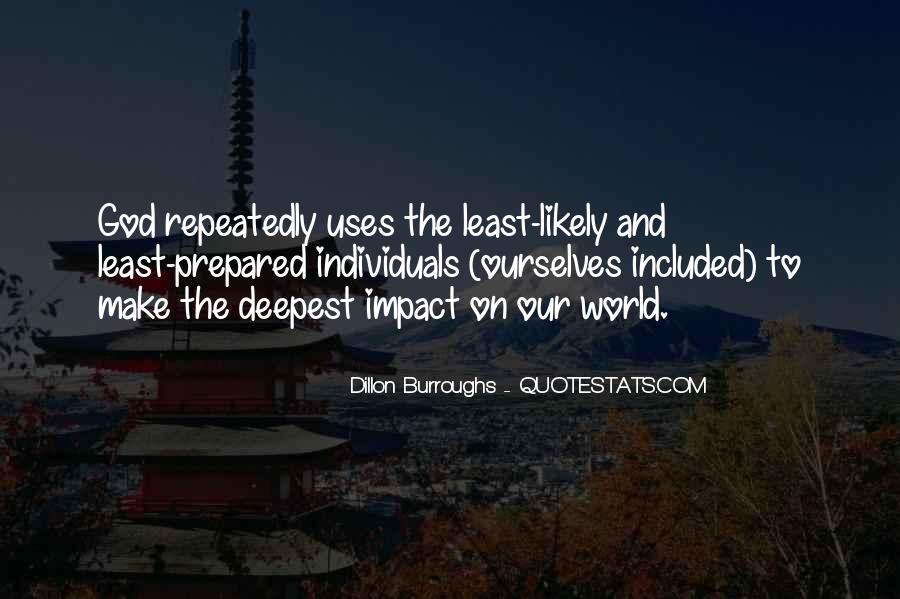 Quotes About Impact On The World #631051
