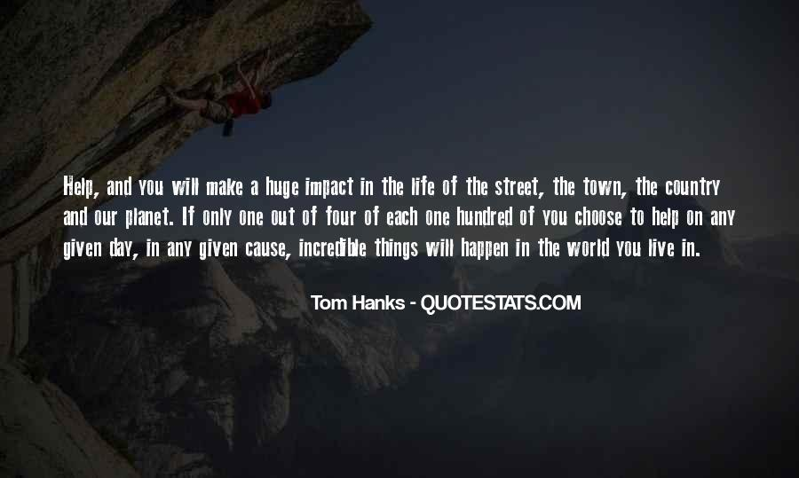 Quotes About Impact On The World #663177