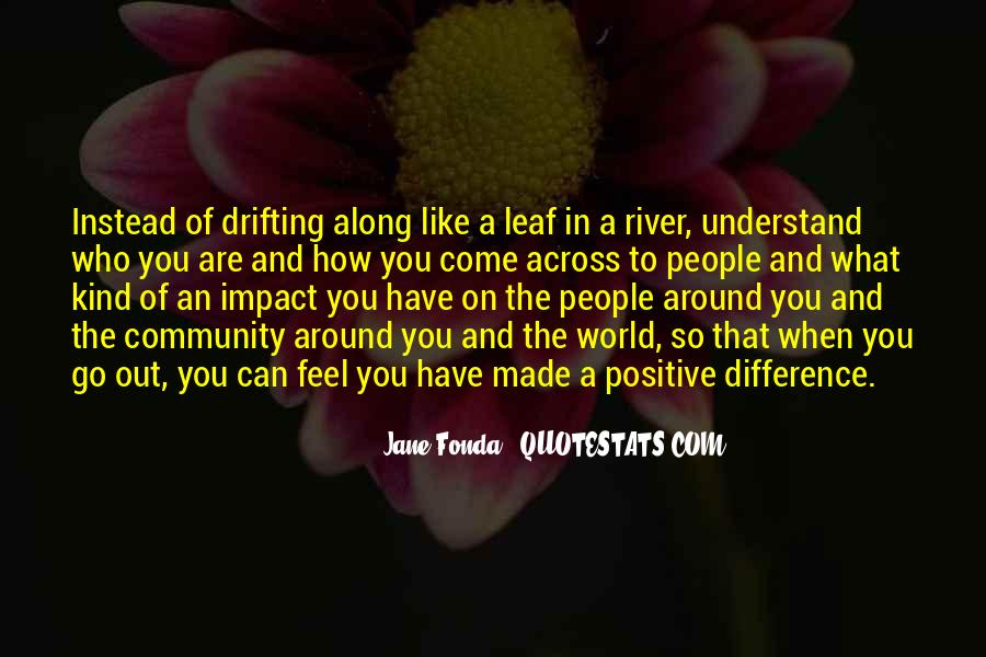 Quotes About Impact On The World #685390
