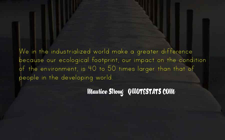 Quotes About Impact On The World #690568