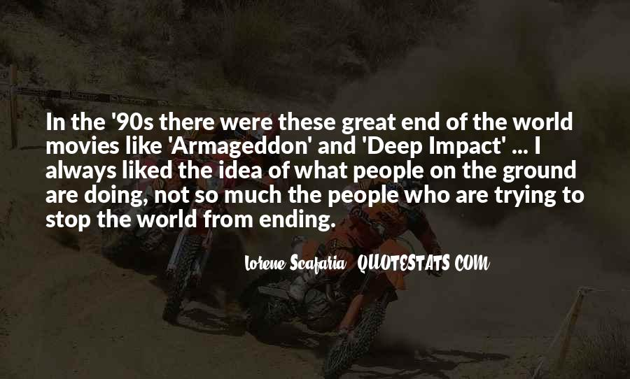 Quotes About Impact On The World #757367