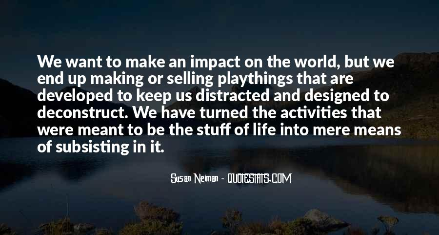 Quotes About Impact On The World #913751