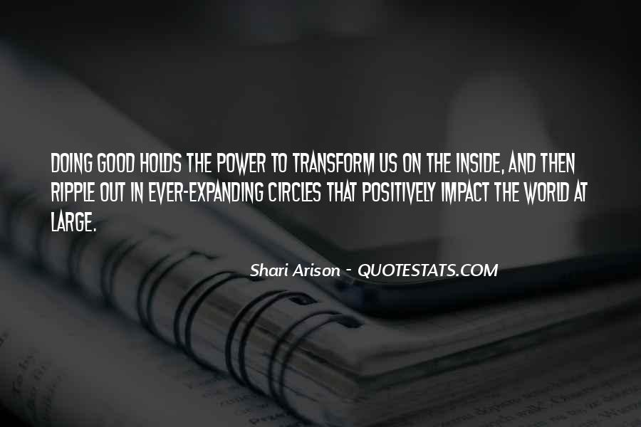 Quotes About Impact On The World #978595
