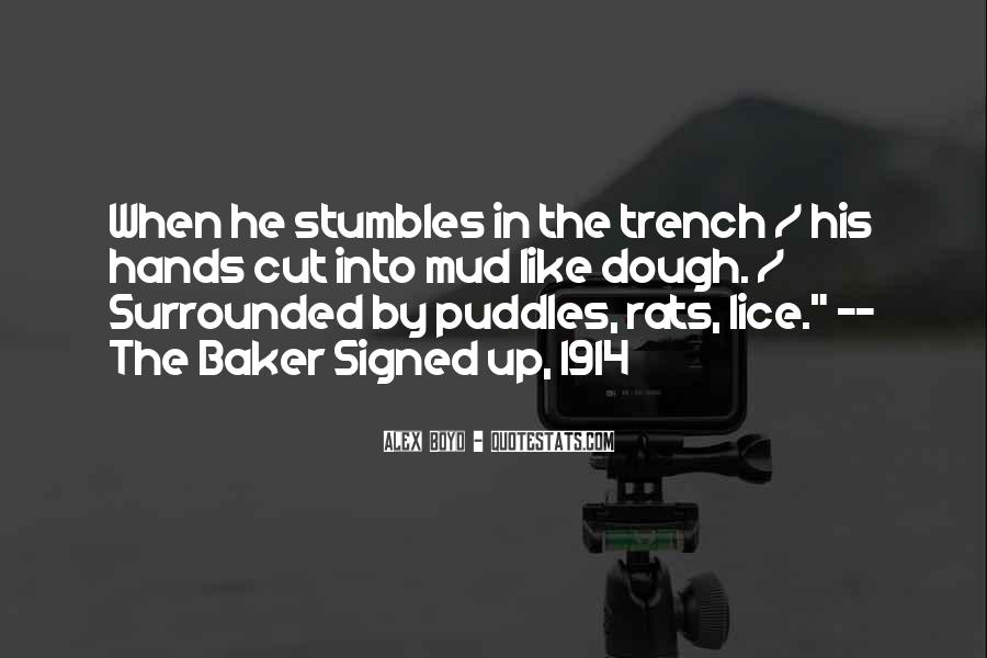 Quotes About Mud Puddles #1334764