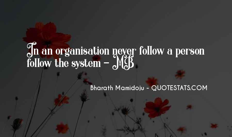 Quotes About Organisation Structure #1316339