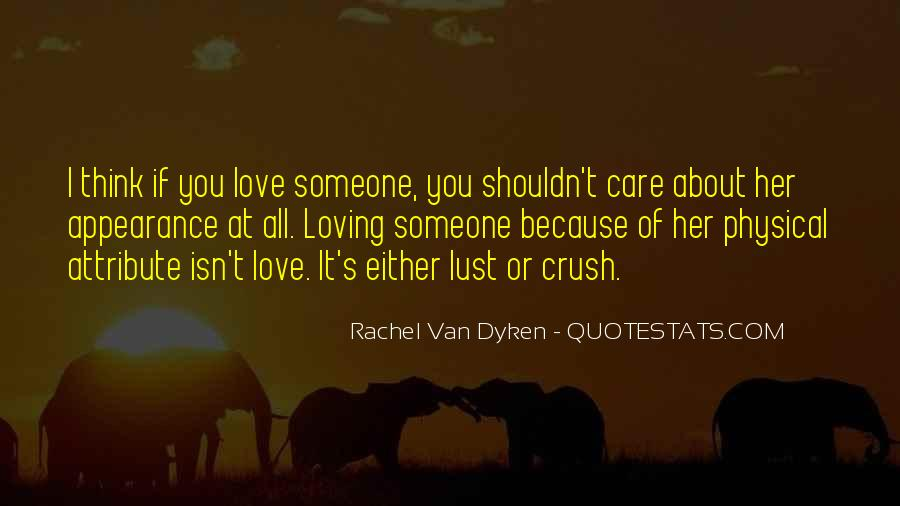 Quotes About Having A Crush On Someone You Shouldn't #1402907