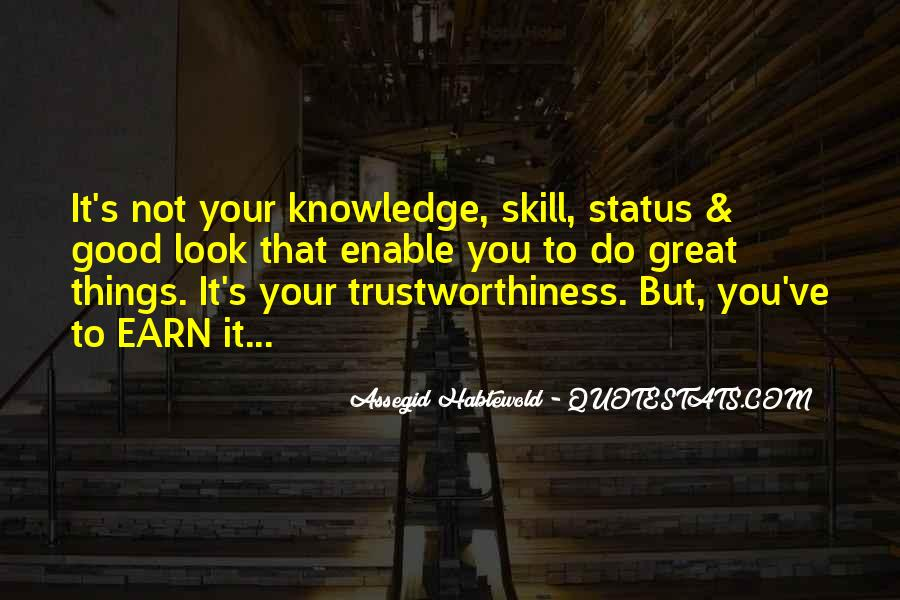 Quotes About Trustworthiness #1059729