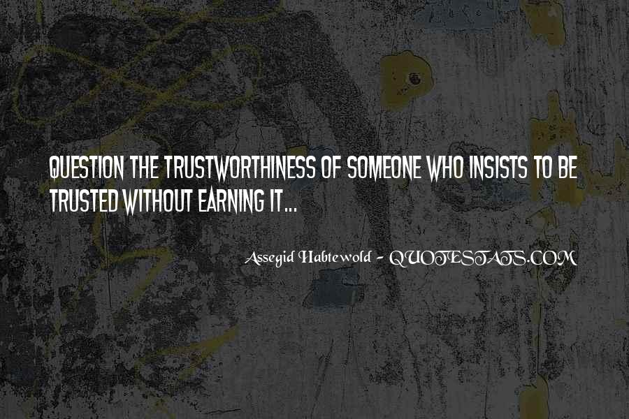 Quotes About Trustworthiness #1068328