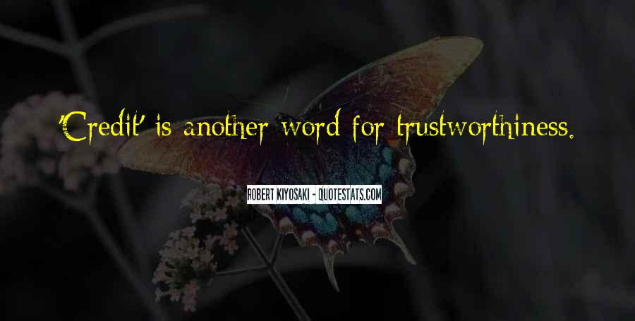 Quotes About Trustworthiness #1146385