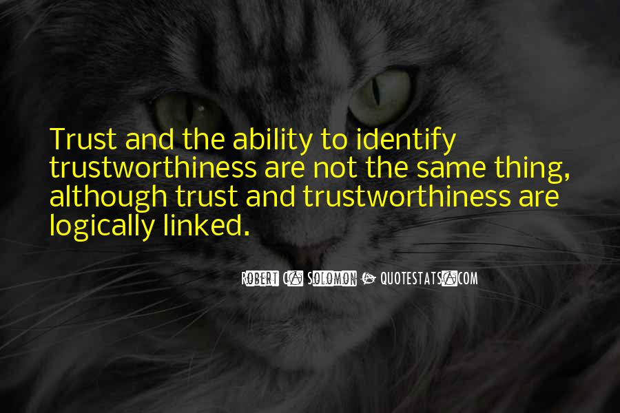 Quotes About Trustworthiness #130415