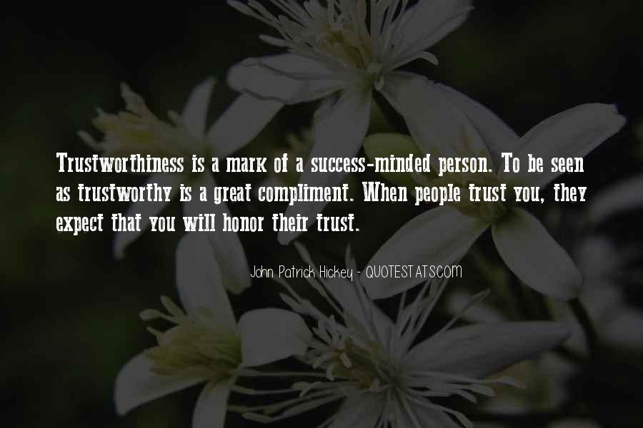 Quotes About Trustworthiness #1305164
