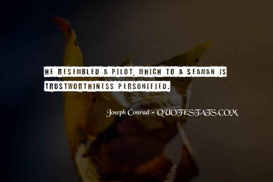 Quotes About Trustworthiness #1365954