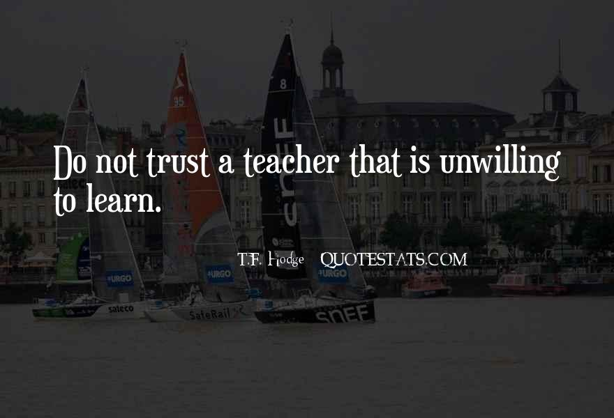 Quotes About Trustworthiness #1371338