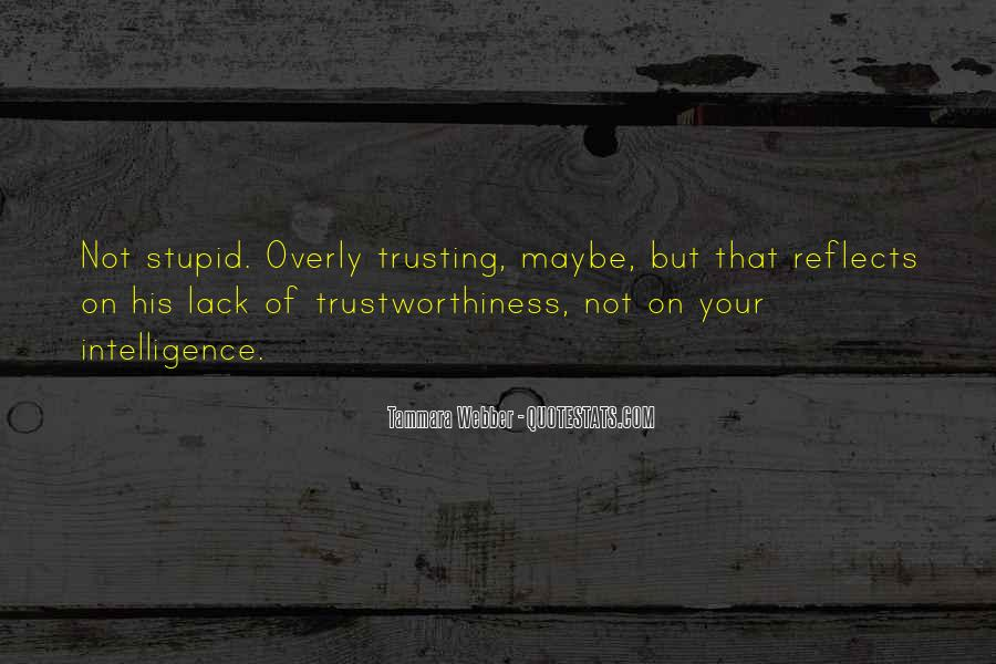 Quotes About Trustworthiness #1622963