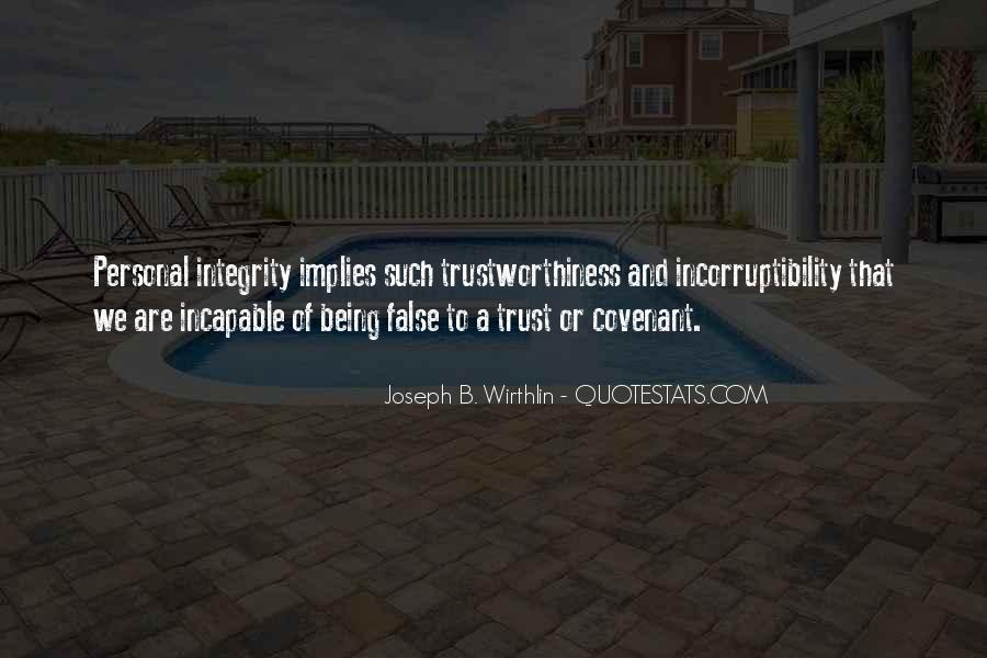 Quotes About Trustworthiness #1714502