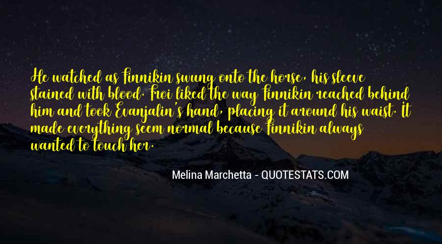 Quotes About His Touch #120373