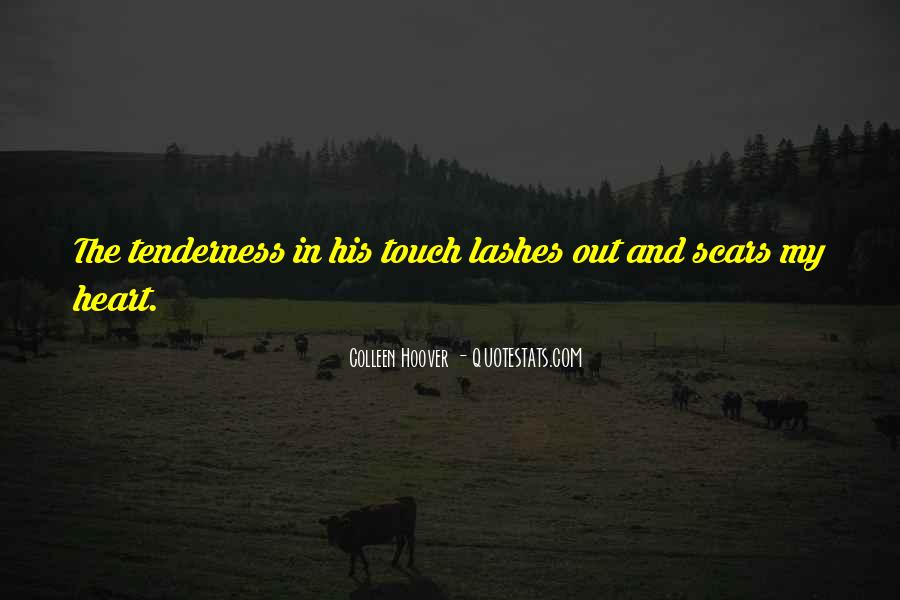 Quotes About His Touch #137037