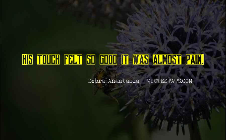 Quotes About His Touch #138231