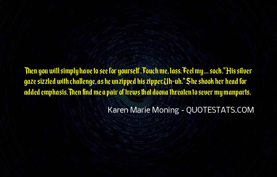Quotes About His Touch #159621
