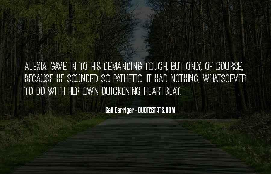 Quotes About His Touch #169222