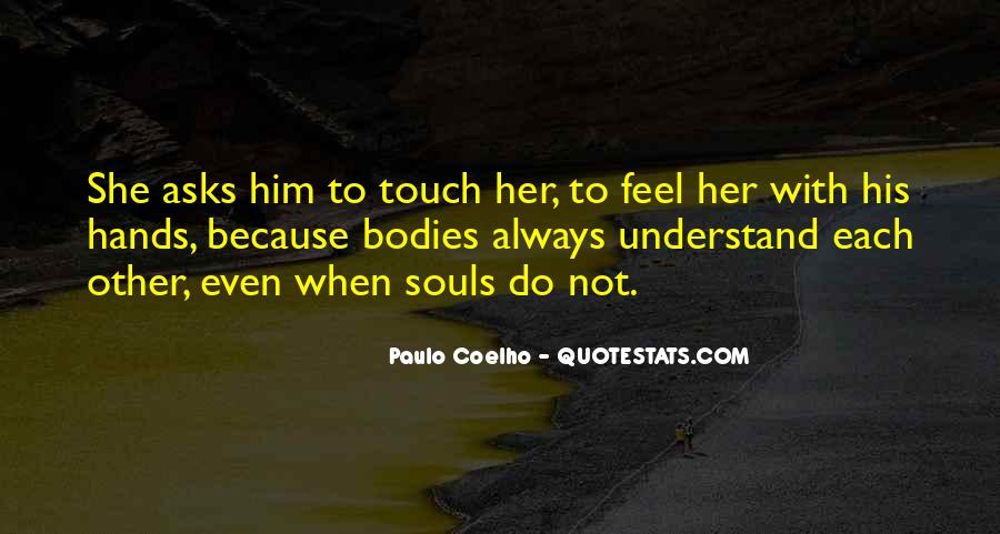 Quotes About His Touch #186059