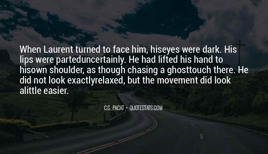 Quotes About His Touch #19724