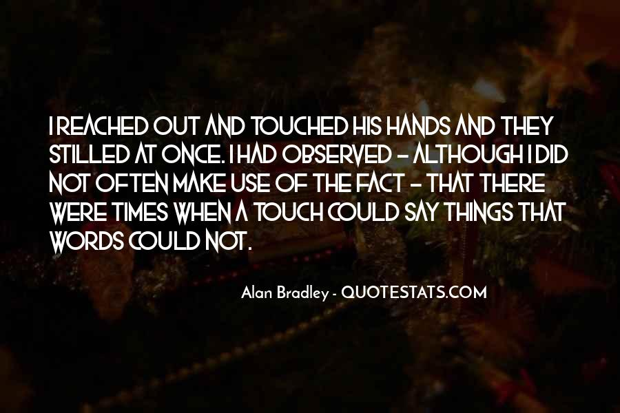 Quotes About His Touch #22452