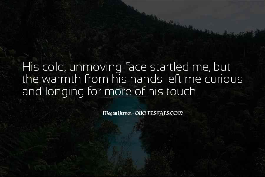 Quotes About His Touch #25504