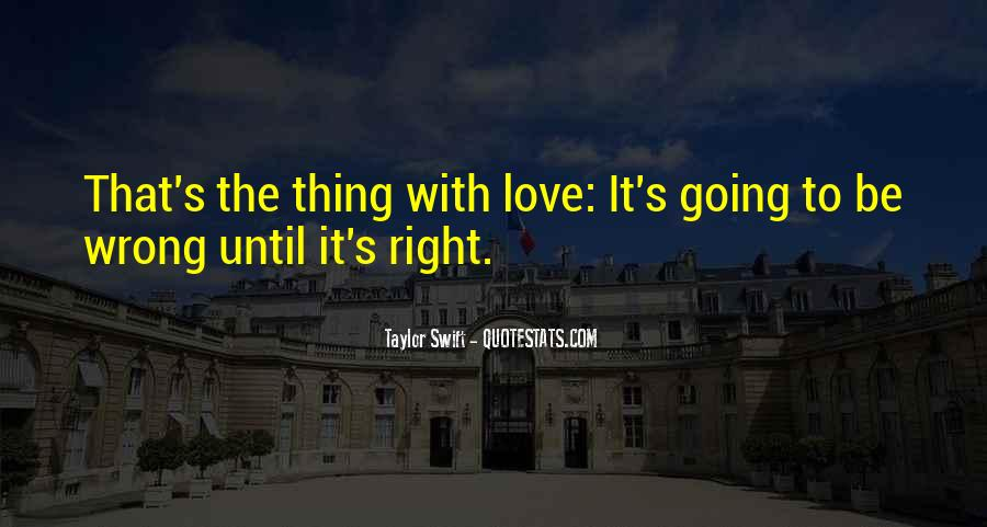 Quotes About Love Going Wrong #1226750