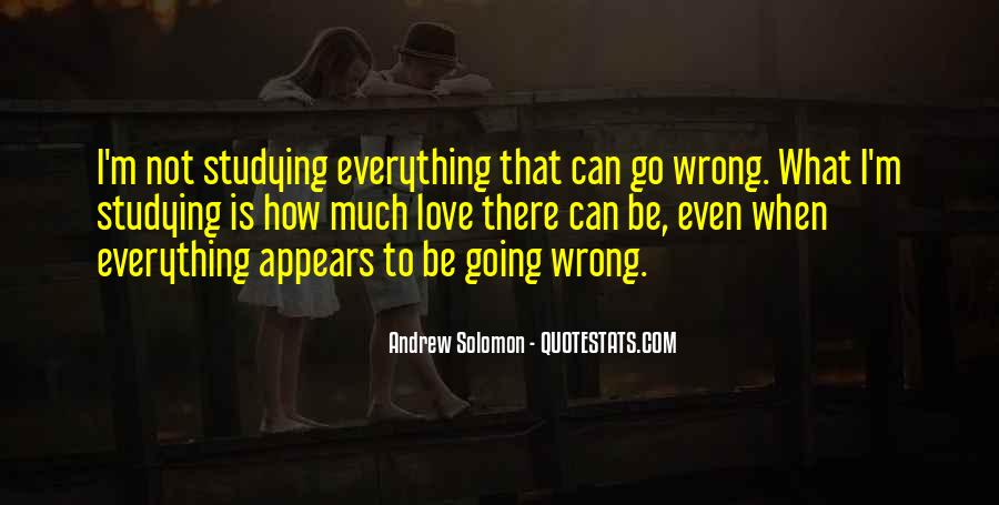 Quotes About Love Going Wrong #50436