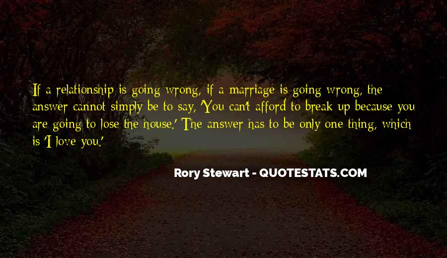 Quotes About Love Going Wrong #562466