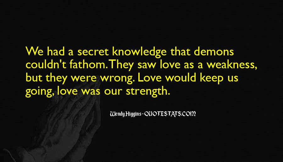 Quotes About Love Going Wrong #99232