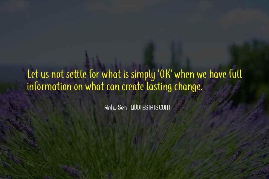 Quotes About Not Settling #255261