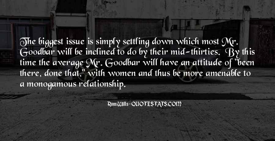 Quotes About Not Settling #255646