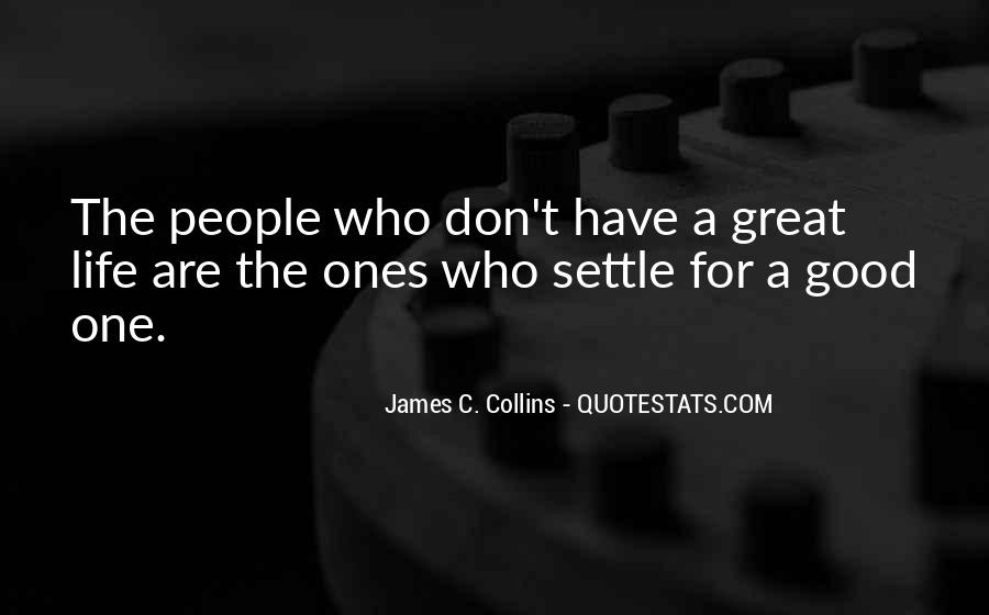 Quotes About Not Settling #264442