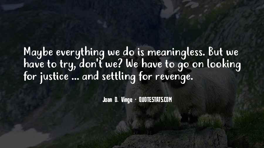 Quotes About Not Settling #276026