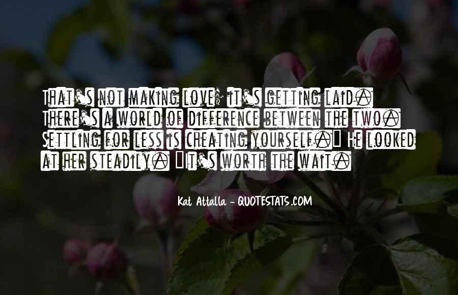 Quotes About Not Settling #285042