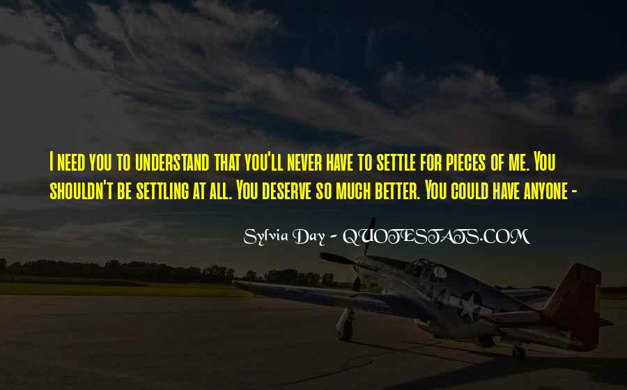 Quotes About Not Settling #340761